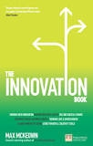 The Innovation Book : How to Manage Ideas and Execution for Outstanding Results